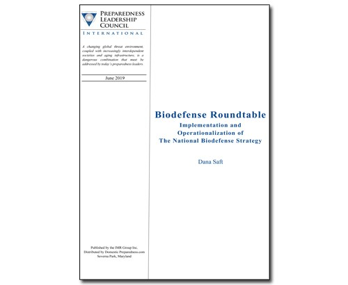 Preparedness Leadership Council (PLC) Report: Biodefense Roundtable – Implementation and Operationalization of the National Biodefense Strategy | Domestic Preparedness